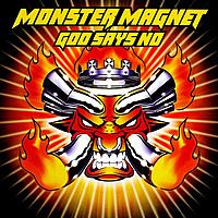 Виниловая пластинка MONSTER MAGNET - GOD SAYS NO (2 LP)