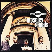 Виниловая пластинка MOSELEY SHOALS - OCEAN COLOUR SCENE (2 LP)