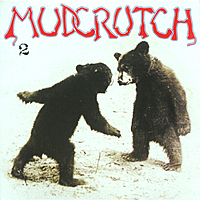 Виниловая пластинка MUDCRUTCH - NO. 2