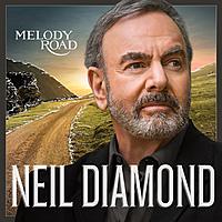 Виниловая пластинка NEIL DIAMOND - MELODY ROAD (2 LP)