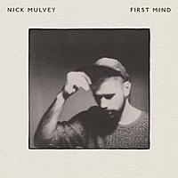 Виниловая пластинка NICK MULVEY - FIRST MIND