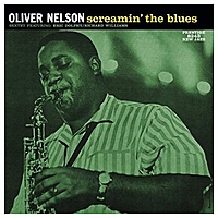 Виниловая пластинка OLIVER NELSON - SCREAMIN' THE BLUES