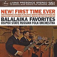 Виниловая пластинка OSIPOV STATE RUSSIAN FOLK ORCHESTRA - BALALAIKA FAVOURITES