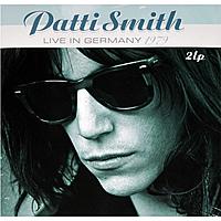 Виниловая пластинка PATTI SMITH - LIVE IN GERMANY 1979 (2 LP)