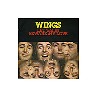 Виниловая пластинка PAUL MCCARTNEY & WINGS - LET 'EM IN / BEWARE MY LOVE