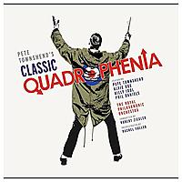 Виниловая пластинка PETE TOWNSHEND - CLASSIC QUADROPHENIA (2 LP)