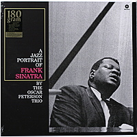 Виниловая пластинка OSCAR PETERSON TRIO-A JAZZ PORTRAIT OF FRANK SINATRA (180 GR)