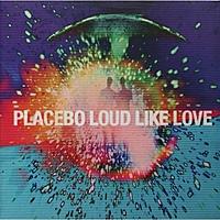 Виниловая пластинка PLACEBO - LOUD LIKE LOVE (2 LP)