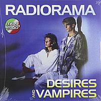 Виниловая пластинка RADIORAMA - DESIRES & VAMPIRES