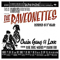 Виниловая пластинка RAVEONETTES - CHAIN GANG OF LOVE
