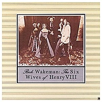 Виниловая пластинка RICK WAKEMAN - THE SIX WIVES OF HENRY VIII