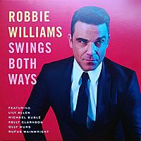Виниловая пластинка ROBBIE WILLIAMS - SWINGS BOTH WAYS (2 LP)