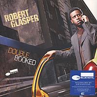 Виниловая пластинка ROBERT GLASPER - DOUBLE BOOKED (2 LP)