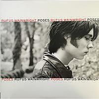 Виниловая пластинка RUFUS WAINWRIGHT - POSES (2 LP)