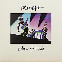 Виниловая пластинка RUSH - A SHOW OF HANDS (2 LP)