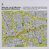 Виниловая пластинка SAINT ETIENNE - WORDS AND MUSIC BY SAINT ETIENNE