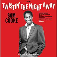 Виниловая пластинка SAM COOKE - TWISTIN' THE NIGHT AWAY
