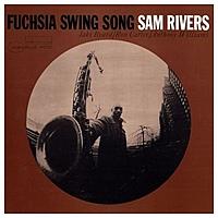 Виниловая пластинка SAM RIVERS - FUCHSIA SWING SONG