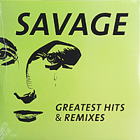 Виниловая пластинка SAVAGE - GREATEST HITS & REMIXES