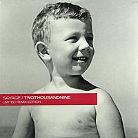 Виниловая пластинка SAVAGE - TWOTHOUSANDNINE (45 RPM)