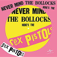 Виниловая пластинка SEX PISTOLS - NEVER MIND THE BOLLOCKS, HERE'S THE SEX PISTOLS (PICTURE)