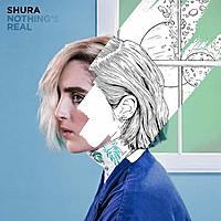 Виниловая пластинка SHURA - NOTHING'S REAL