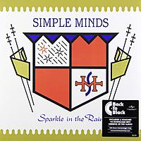 Виниловая пластинка SIMPLE MINDS - SPARKLE IN THE RAIN (180 GR)
