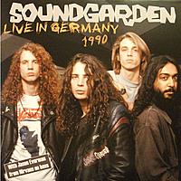 Виниловая пластинка SOUNDGARDEN - LIVE IN GERMANY 1990