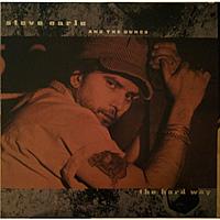 Виниловая пластинка STEVE EARLE - THE HARD WAY