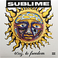 Виниловая пластинка SUBLIME - 40OZ.TO FREEDOM (2 LP)