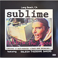 Виниловая пластинка SUBLIME - ROBBIN' THE HOOD (2 LP)