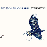 Виниловая пластинка TEDESCHI TRUCKS BAND - LET ME GET BY (2 LP)