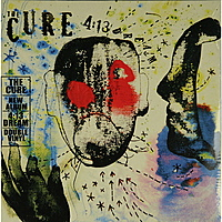 Виниловая пластинка THE CURE - 4:13 DREAM (2 LP)