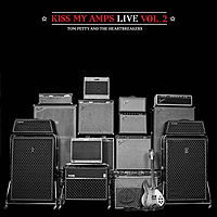 Виниловая пластинка TOM PETTY & HEARTBREAKERS - KISS MY AMPS LIVE VOL. 2