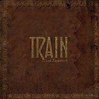 Виниловая пластинка TRAIN - DOES LED ZEPPELIN II