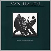 Виниловая пластинка VAN HALEN - WOMEN AND CHILDREN FIRST