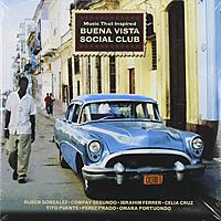 Виниловая пластинка VARIOUS ARTISTS - MUSIC THAT INSPIRED BUENA VISTA SOCIAL CLUB (2 LP)