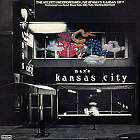 Виниловая пластинка VELVET UNDERGROUND - LIVE AT MAX'S KANSAS CITY (2 LP)