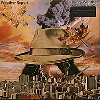 Виниловая пластинка WEATHER REPORT - HEAVY WEATHER (180 GR)