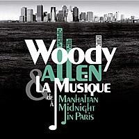 Виниловая пластинка  WOODY ALLEN - WOODY ALLEN & LA MUSIQUE: DE MANHATTAN А MIDNIGHT IN PARIS