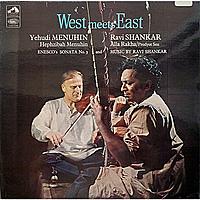 Виниловая пластинка YEHUDI MENUHIN & RAVI SHANKAR - WEST MEETS EAST
