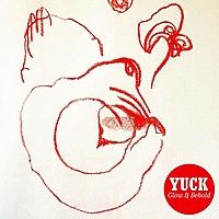 Виниловая пластинка YUCK - GLOW AND BEHOLD