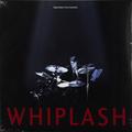 Виниловая пластинка САУНДТРЕК - WHIPLASH