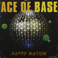 Виниловая пластинка ACE OF BASE - HAPPY NATION (ULTIMATE EDITION)