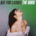 Виниловая пластинка BAT FOR LASHES - THE BRIDE (2 LP)