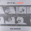 Виниловая пластинка BEATLES - LET IT BE... NAKED (LP + EP)