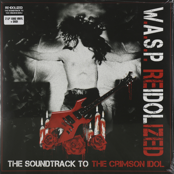 W.a.s.p. W.a.s.p. - Re-idolized (2 Lp 180 Gr +dvd) цена