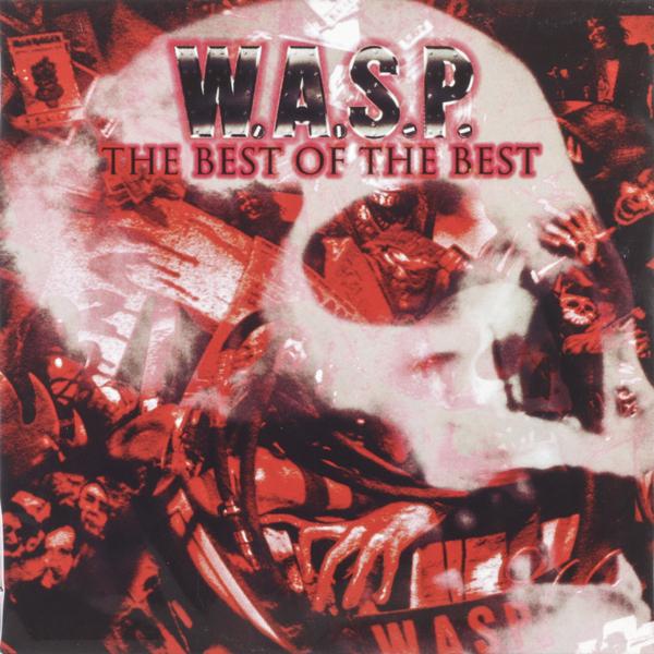 W.a.s.p. W.a.s.p. - The Best Of The Best (2 LP) bzn bzn the best of bzn