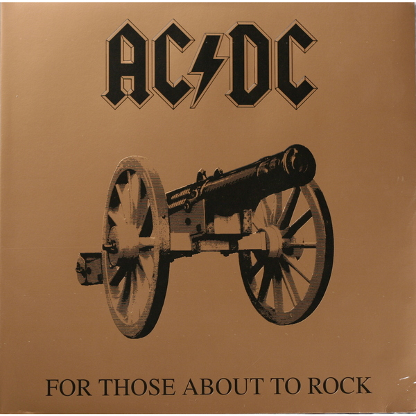 AC/DC AC/DC - For Those About To Rock ac dc ac dc let there be rock lp