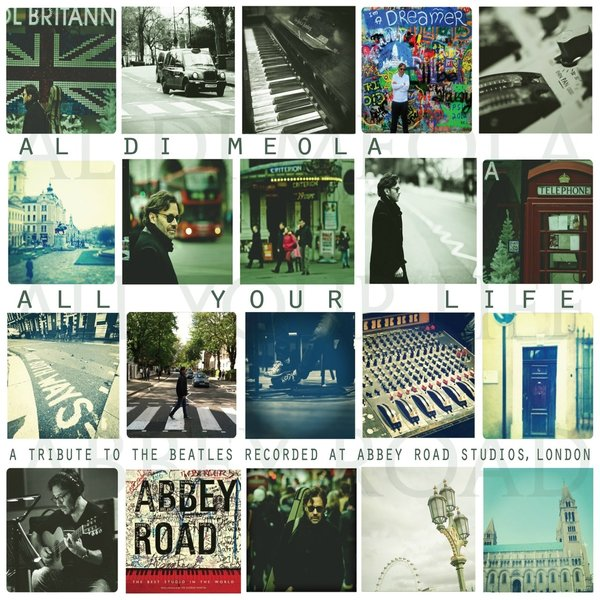 Al Di Meola Al Di Meola - All Your Life: A Tribute To The Beatles цена